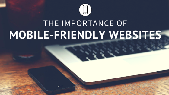 MOBILE-FRIENDLY WEBSITES